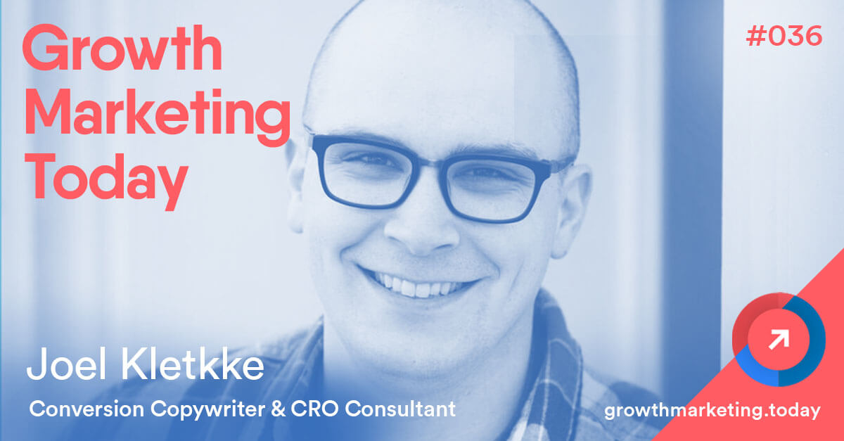 Joel Klettke - Conversion Copywriter and CRO Consultant