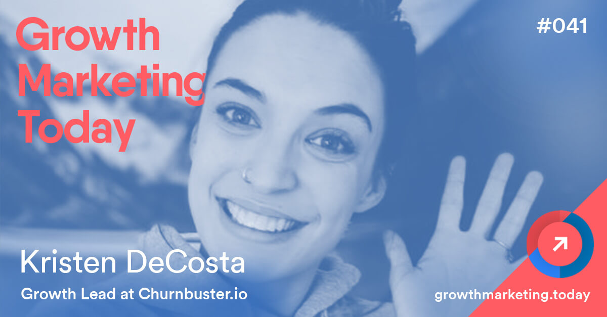 Kristen DeCosta - Churnbuster.io Podcast
