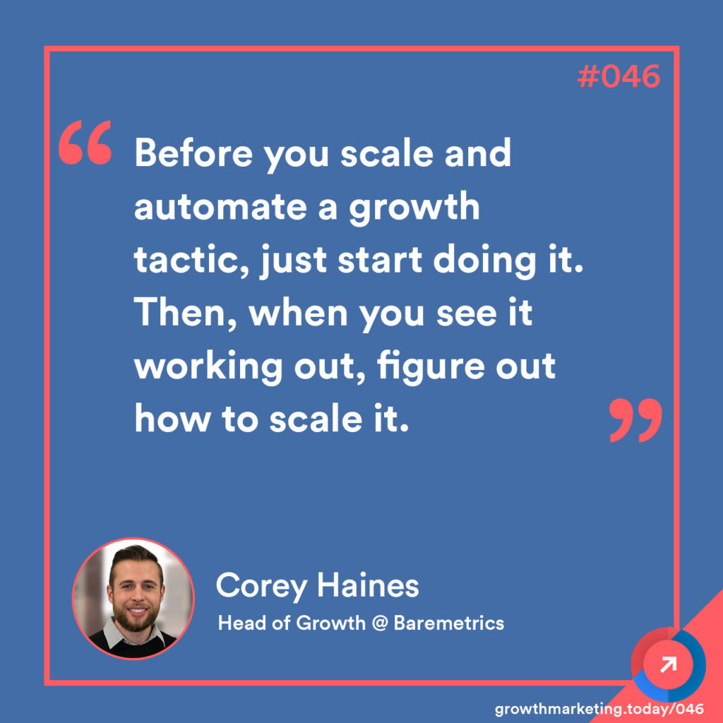 Corey Haines - Growth Marketing Today Quote