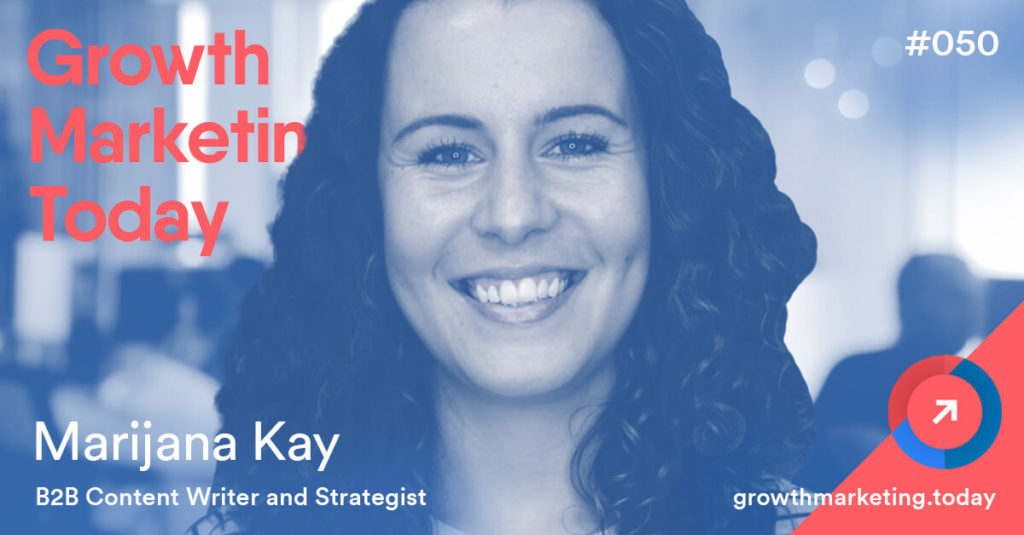 Marijana Kay on Growth Marketing Today Podcast