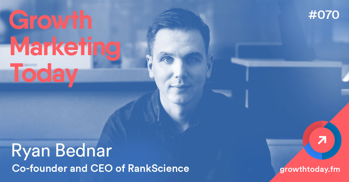 Ryan Bednar on Growth Marketing Today podcast