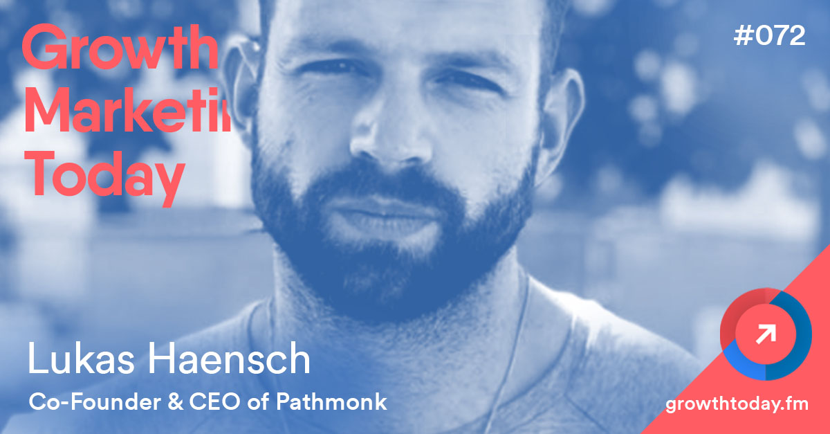Lukas Haensch on Growth Marketing Today