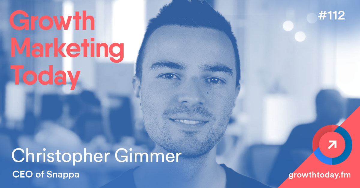 Christopher Gimmer – Growth Marketing Today