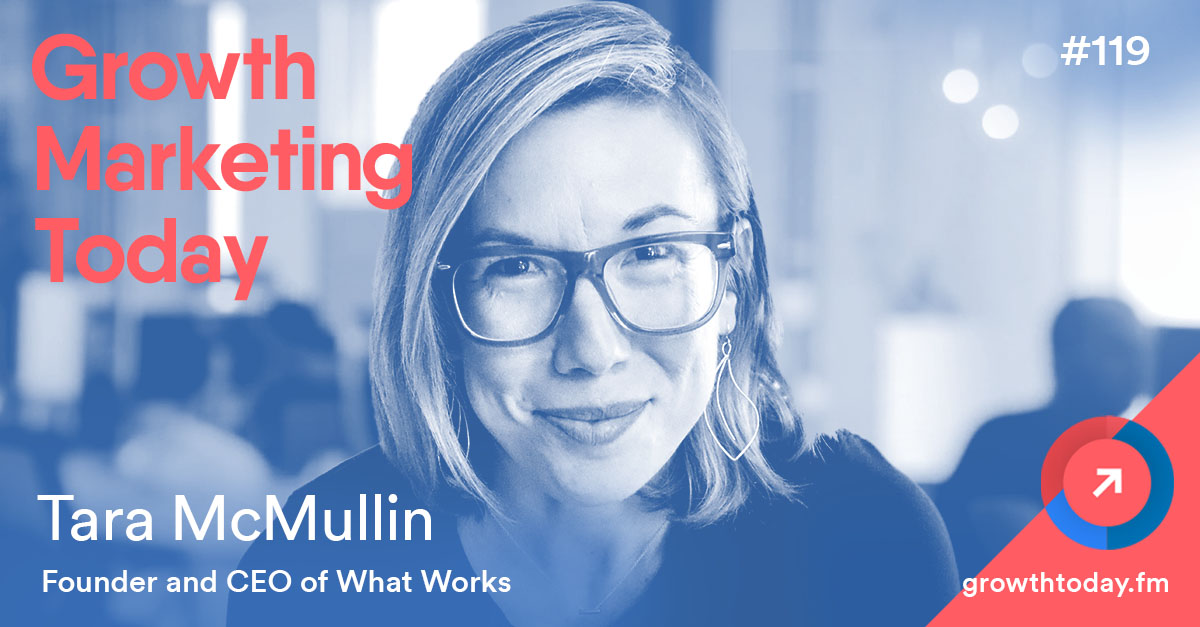 Tara McMullin on Growth Marketing Today Podcast