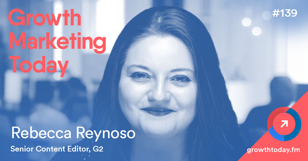 Rebecca Reynoso on Growth Marketing Today