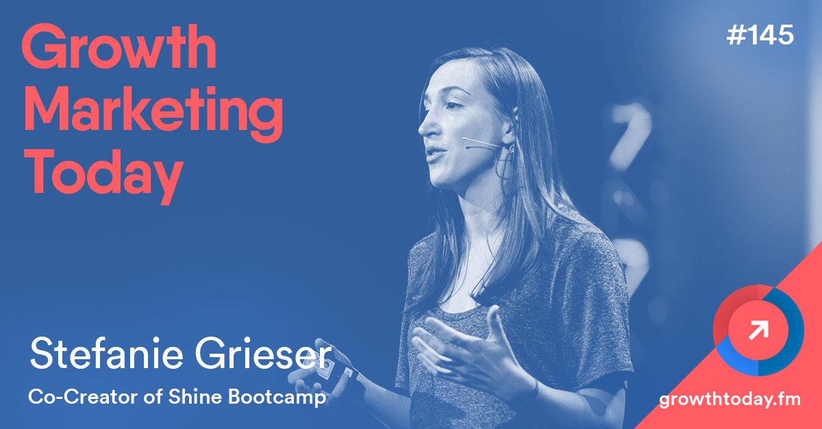Stefanie Grieser on Growth Marketing Today