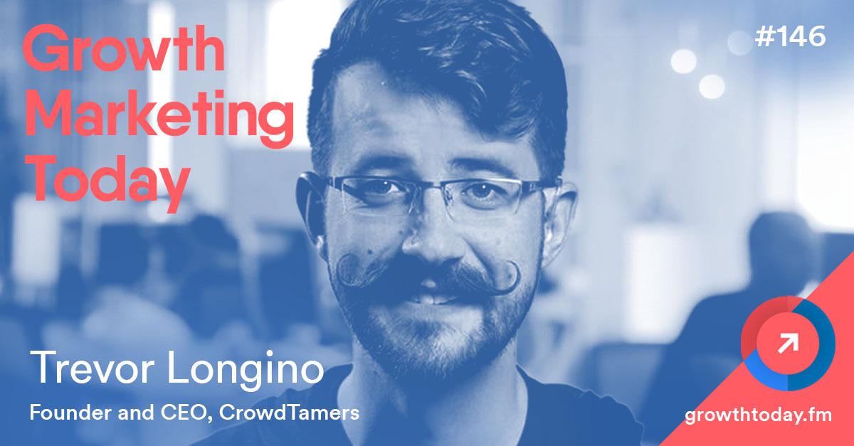 Trevor Longino on Growth Marketing Today Podcast