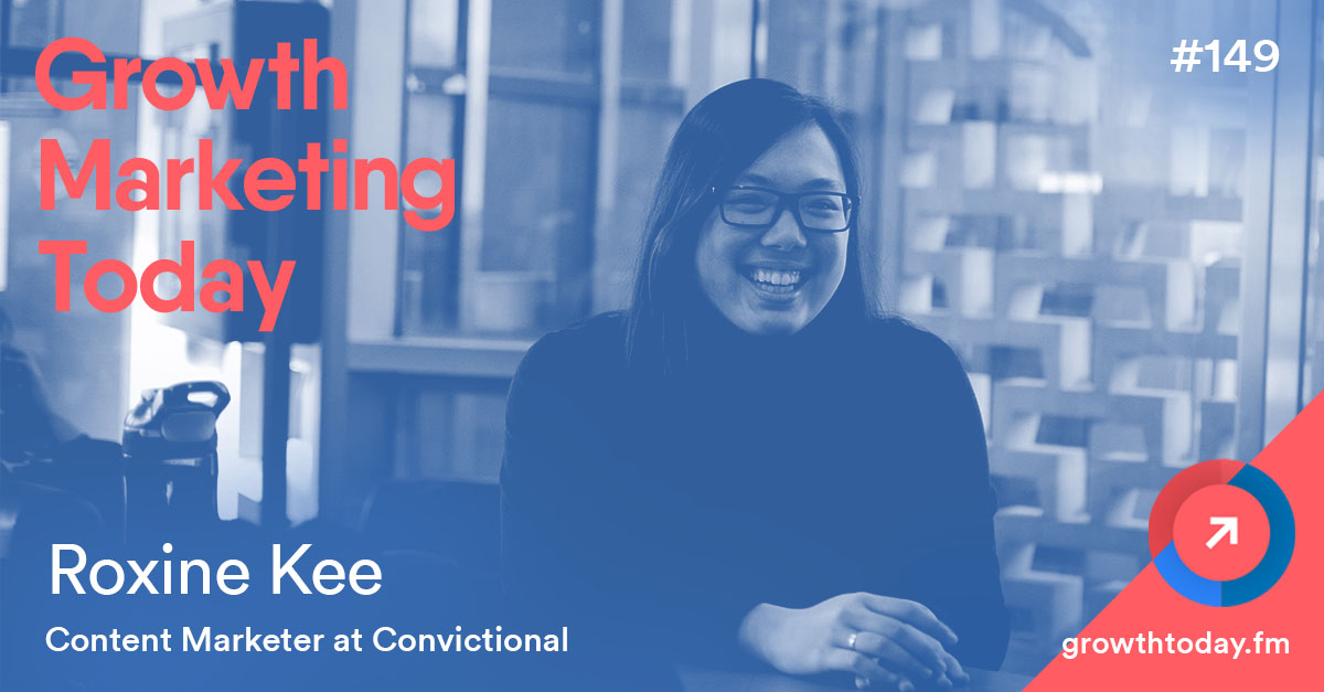 Roxine Kee on Growth Marketing Today